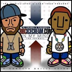 In My Mind (Prequel) (Hosted By DJ Drama) - Pharrell