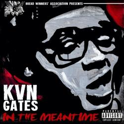 In The Meantime - Kevin Gates
