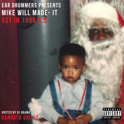 Est. In 1989 Pt 2.5 - Mike Will Made It | MixtapeMonkey.com