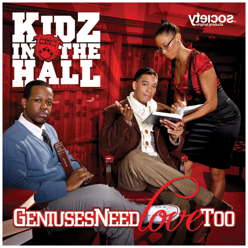 Geniuses Need Love Too - Kidz In The Hall | MixtapeMonkey.com