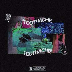 Toothache - Lil Xan