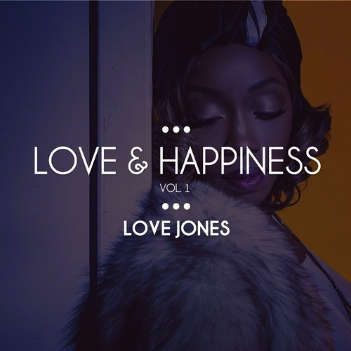 Love & Happiness Vol. 1 - Estelle | MixtapeMonkey.com