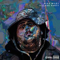Village Party - Alex Wiley