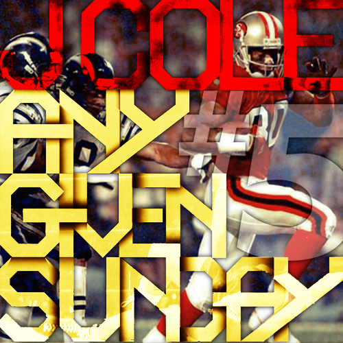 J Cole Any Given Sunday 3 Any Given Sunday EP  5 - J