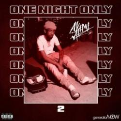 One Night Only - Skeme
