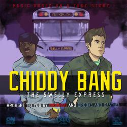 The Swelly Express - Chiddy Bang