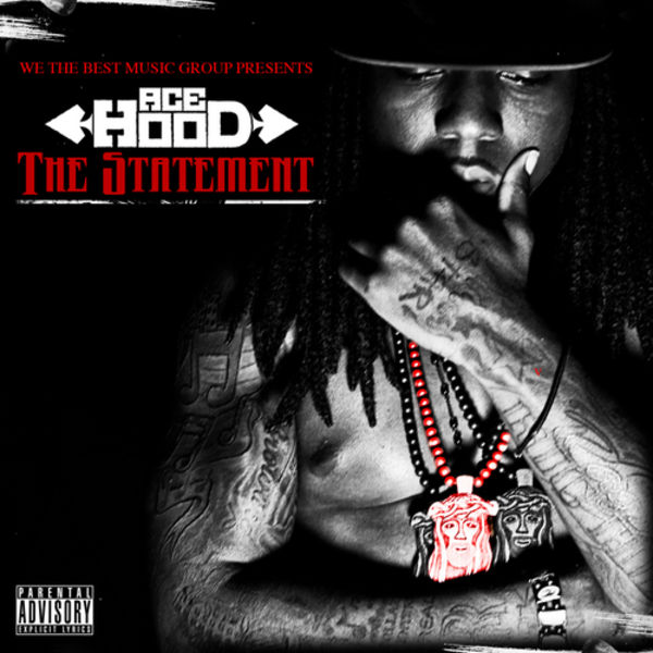 Cover Ace Hood - The Statement