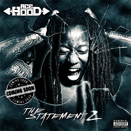 Cover Ace Hood - The Statement 2