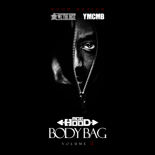 Body Bag Vol 2 - Ace Hood | MixtapeMonkey.com