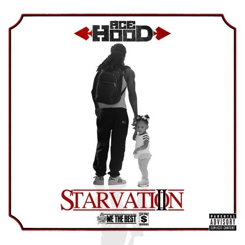 Starvation 2 - Ace Hood | MixtapeMonkey.com