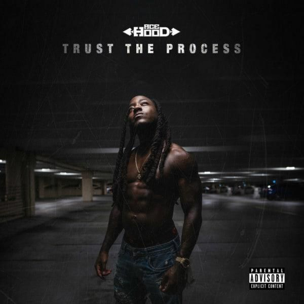 Cover Ace Hood - Trust The Process (Deluxe Edition)