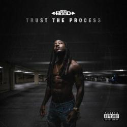 Trust The Process (Deluxe Edition) - Ace Hood