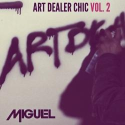 Art Dealer Chic Vol 2 EP - Miguel