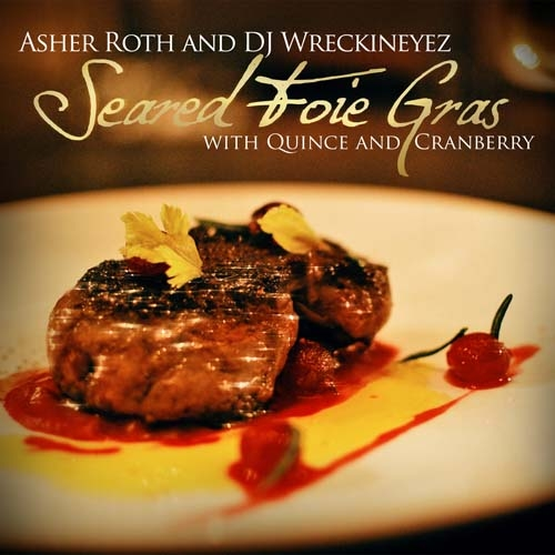 Seared Foie Gras W/ Quince & Cranberry - Asher Roth | MixtapeMonkey.com