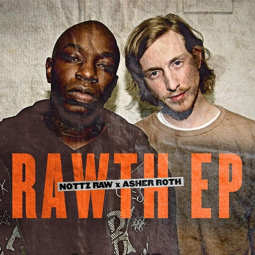The Rawth EP - Asher Roth & Nottz Raw | MixtapeMonkey.com