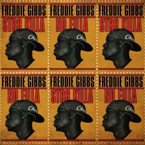 Str8 Killa No Filla - Freddie Gibbs | MixtapeMonkey.com