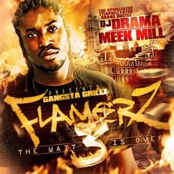 Flamers 3 - Meek Mill
