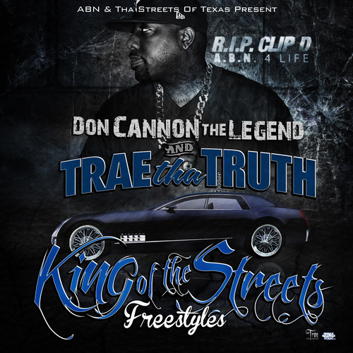 King of the Streets: Freestyles - Trae Tha Truth | MixtapeMonkey.com