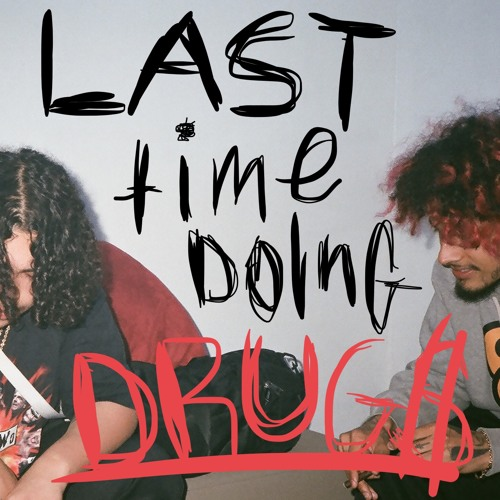 Last Time Doing Drugs - Wifisfuneral & Cris Dinero | MixtapeMonkey.com