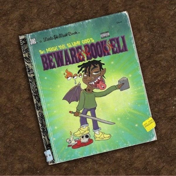 Beware The Book Of Eli - Ski Mask The Slump God | MixtapeMonkey.com