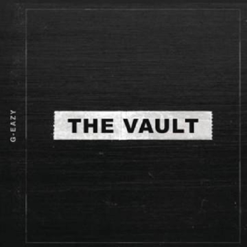 The Vault - G-Eazy | MixtapeMonkey.com