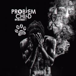 Problem Child Of Detroit - Snap Dogg