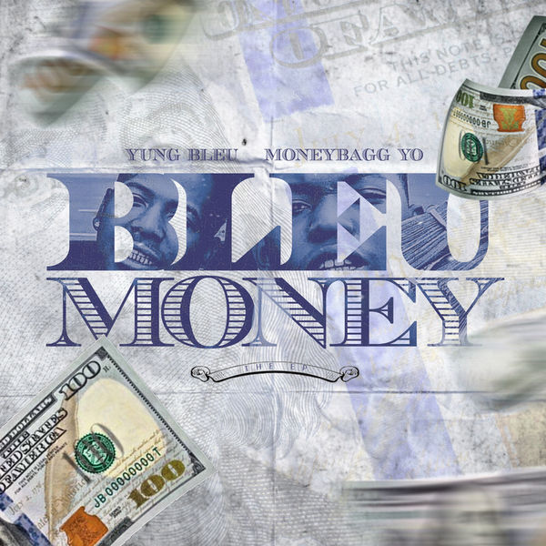 Bleu Money - Yung Bleu & Moneybagg Yo | MixtapeMonkey.com