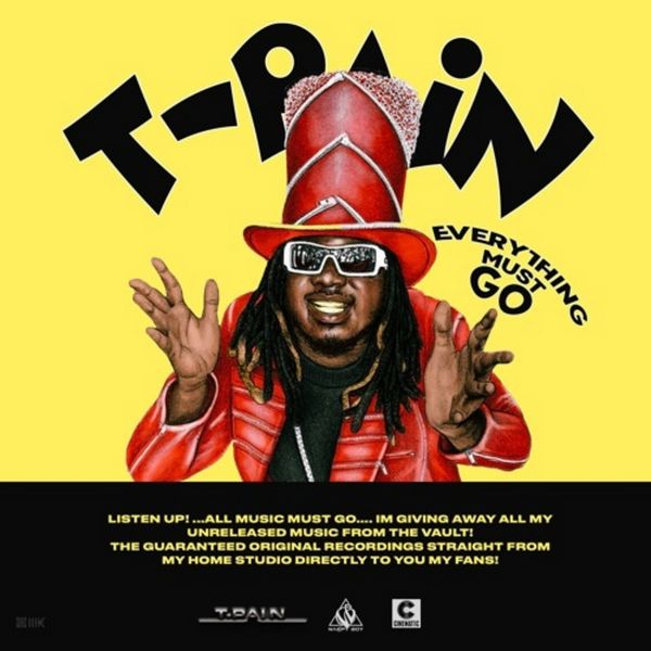 Everything Must Go Vol 1 - T-Pain | MixtapeMonkey.com