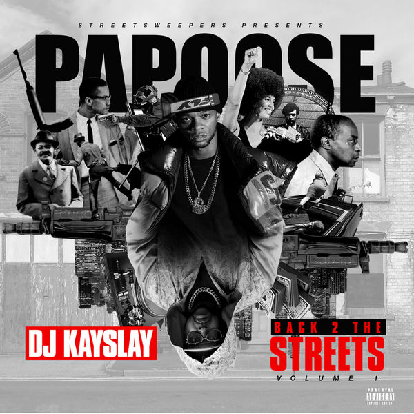 Back 2 The Streets - Papoose | MixtapeMonkey.com