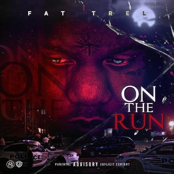 On The Run - Fat Trel | MixtapeMonkey.com