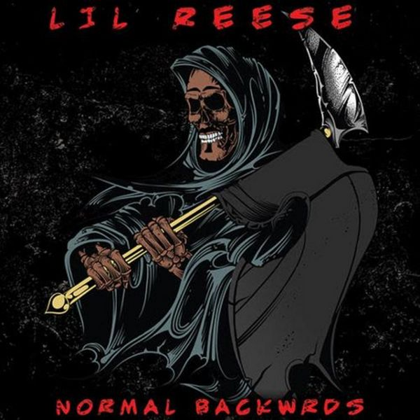 Normal Backwrds - Lil Reese | MixtapeMonkey.com