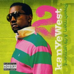 Freshmen Adjustment 2 - Kanye West