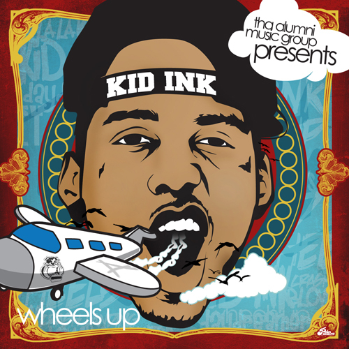 Wheels Up - Kid Ink | MixtapeMonkey.com