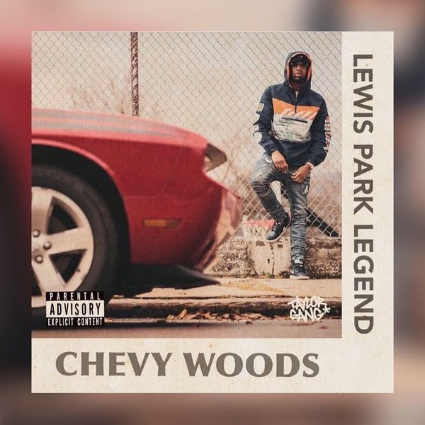 Lewis Park Legend - Chevy Woods | MixtapeMonkey.com
