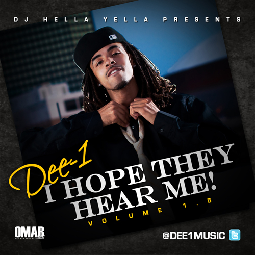 I Hope They Hear Me 1.5 - Dee-1 | MixtapeMonkey.com