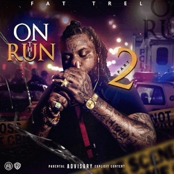 On The Run 2 - Fat Trel