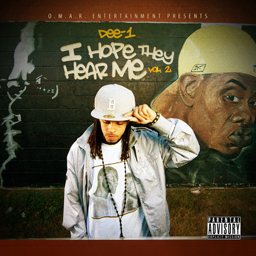 I Hope They Hear Me Vol. 2 - Dee-1 | MixtapeMonkey.com