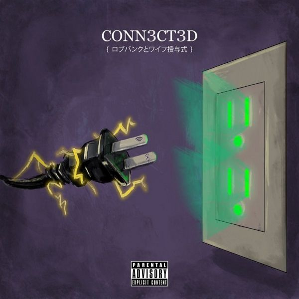 Conn3ct3d - WifisFuneral & Robb Bank$ | MixtapeMonkey.com