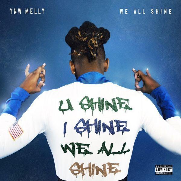 MixtapeMonkey | YNW Melly - We All Shine