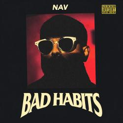 Bad Habits - NAV