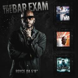 Best Of The Bar Exam - Royce Da 5