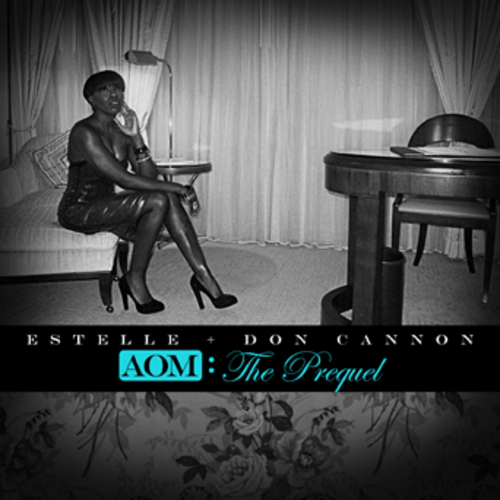 AOM: The Prequel - Estelle | MixtapeMonkey.com