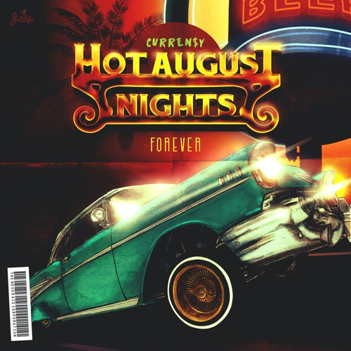 Hot August Nights Forever - Curren$y | MixtapeMonkey.com
