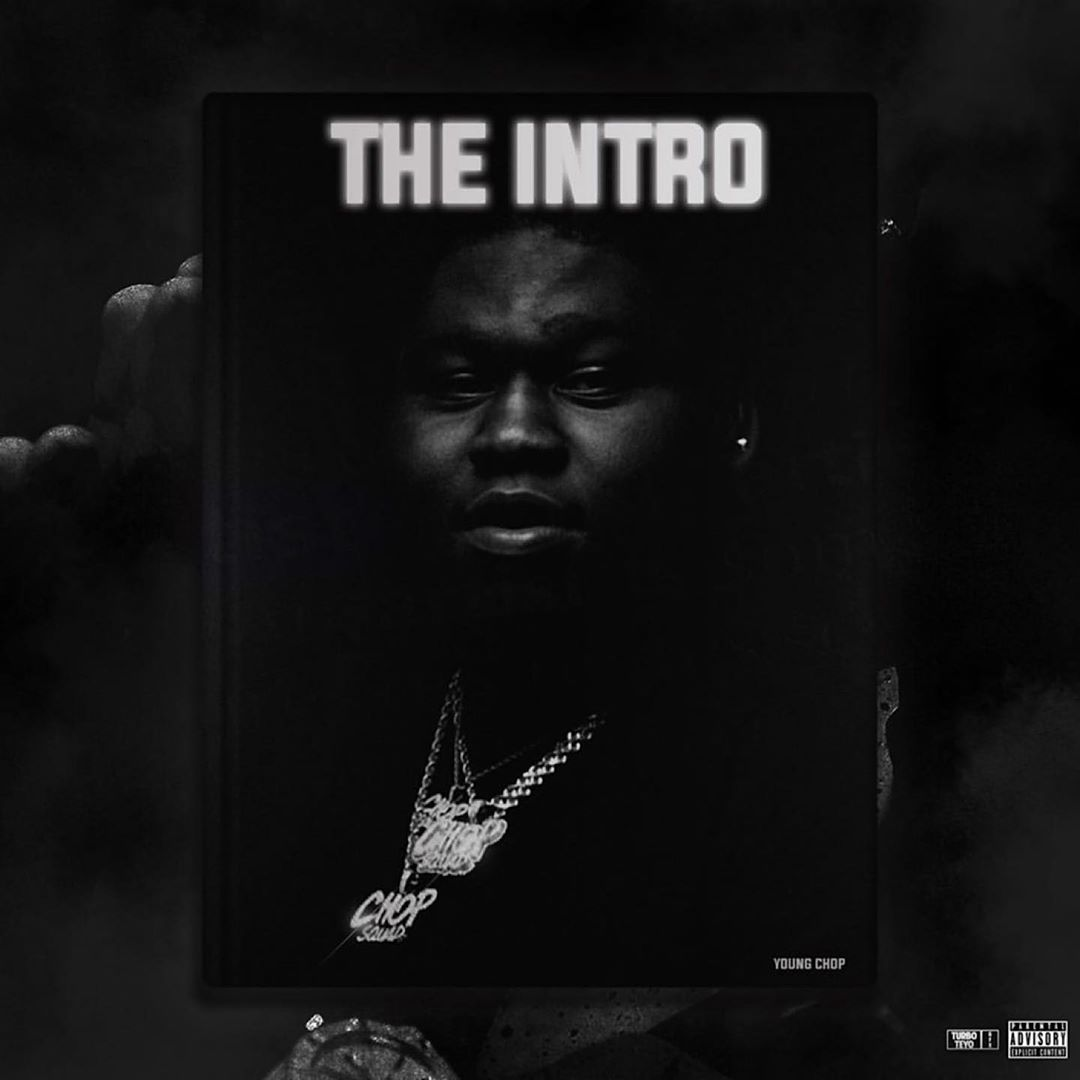 The Intro X Young Godfather - Young Chop | MixtapeMonkey.com