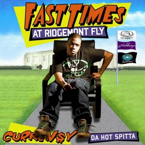 Fast Times At Ridgemont Fly - Curren$y | MixtapeMonkey.com