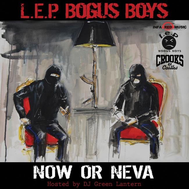 Now Or Neva - L.E.P. Bogus Boys   MixtapeMonkey.com