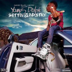 Shittin On The Industry - Young Dolph