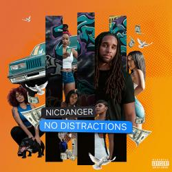 No Distractions - NicDanger