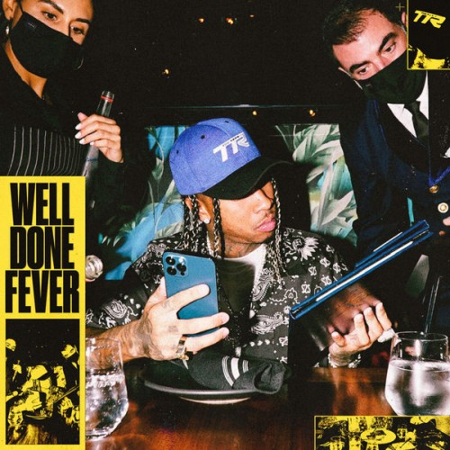 Well Done Fever - Tyga | MixtapeMonkey.com