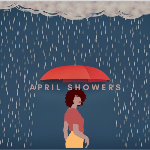 April Showers - Jass | MixtapeMonkey.com